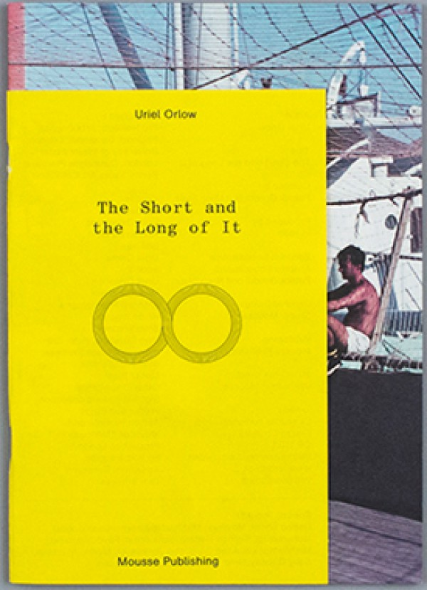 Uriel Orlow The Short And The Long Of It Book Cover